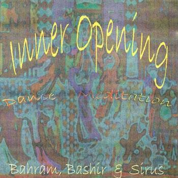 Inner Opening Bahram  Bashi